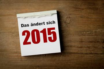 Das ändert sich 2015