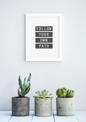 """MOTIVATIONAL POSTER WITH SUCCULENTS  """"FOLLOW YOUR PATH"""""""