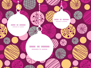 Vector abstract textured bubbles Christmas ornaments silhouettes