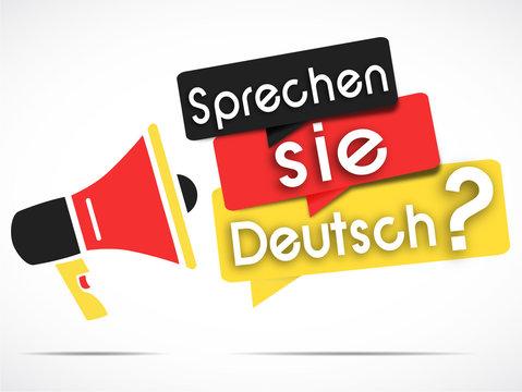 megaphone : sprechen sie deutsch