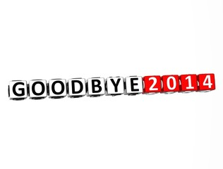 3D Word Goodbye 2014 on white background