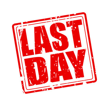 Last day red stamp text
