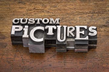 custom pictures  in metal type