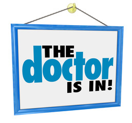 The Doctor is In Sign Check-Up Physical Appointment Office Adver