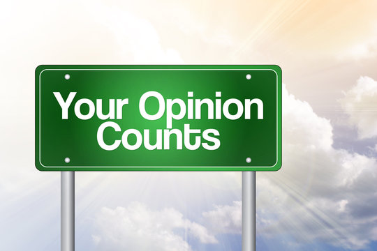Your Opinion Counts Green Road Sign, business concept