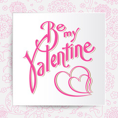 Be mine valentine. Vector card