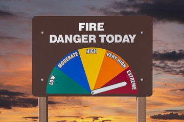 Extreme Fire Danger Today Sign with Sunrise