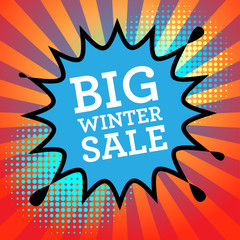 Comic book explosion with text Big Winter Sale, vector