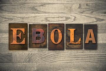 Ebola Concept Wooden Letterpress Type