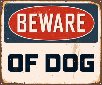 Vintage Metal Sign - Beware of Dog - Vector EPS10.