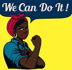 We can do it! Vintage Poster, black working woman