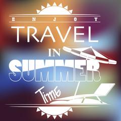 Summer Words Blurred Background Travel Concept