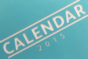 Text on calendar show in 2015 year.