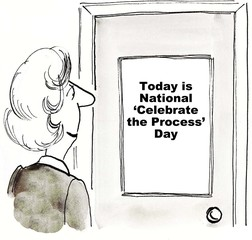 Today is national celebrate the process day