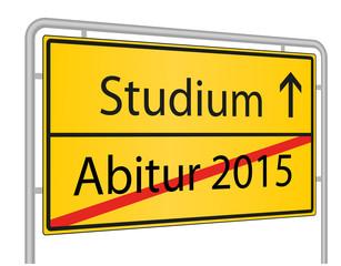 Abitur und Studium 2015, Schild