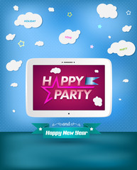 Poster Happy Party and happy new year with tablet.