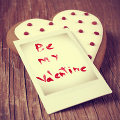 be my valentine, with a retro effect