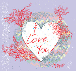 Romantic card with a heart. I love you.