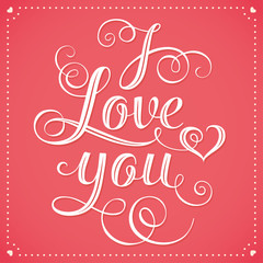 I Love You Hand lettering Greeting Card