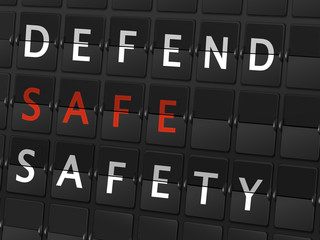defend safe safety words on airport board