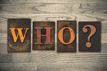 Who Wooden Letterpress Concept