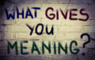 What Gives You Meaning Concept Wall mural