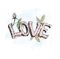 Love design. Grunge vector illustration. Sketch.