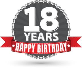 Happy birthday 18 years retro label with red ribbon, vector illu