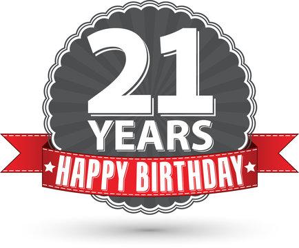 Happy birthday 21 years retro label with red ribbon, vector illu