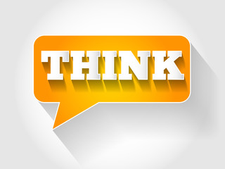 THINK message bubble, business concept