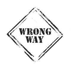 Black vector grunge stamp WRONG WAY