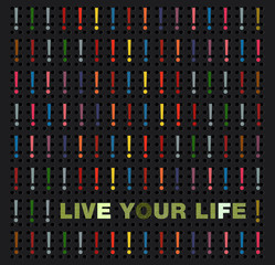 Live your life words concept