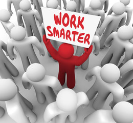 Work Smarter Words Sign Better Productivity Efficiency