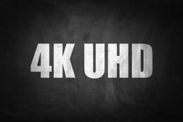 4K UHD concept on blackboard