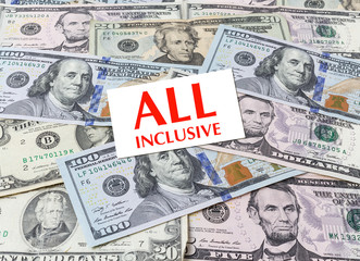 "Card ""All inclusive"" on dollars background"