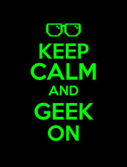 keep calm  geek screen