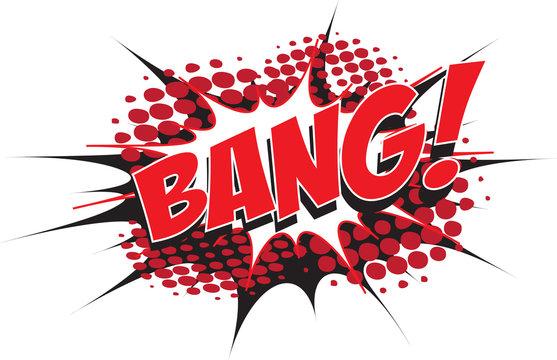 BANG! wording in comic speech bubble in pop art style