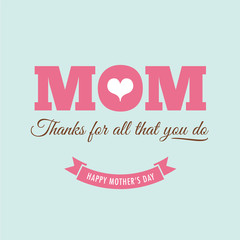Mothers day card with quote : Thanks for all what you do