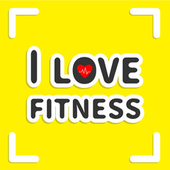 I love fitness text with heart sign on yellow frame Flat design