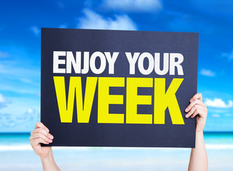Enjoy Your Week card with nature background