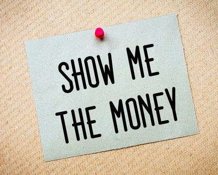 Show me the money Message