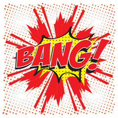 BANG! wording in comic speech bubble in pop art style