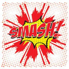 SMASH! wording in comic speech bubble in pop art style