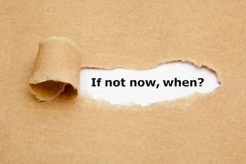 If Not Now When Motivational Concept