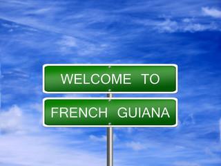 French Guiana Travel Sign