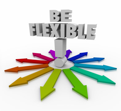 Be Flexible Adaptive Responsive Changing Direction Arrows