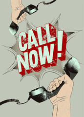 Call Now! Typographic retro grunge poster. Vector illustration.