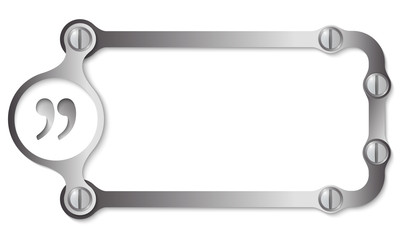 vector metal frame with screws and quotation mark