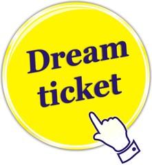 button dream ticket