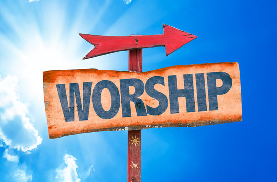 Worship sign with sky background